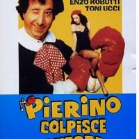PIERINO COLPISCE ANCORA (1982)