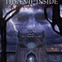 THE EVIL INSIDE (2015) di Carlo Baldacci Carli - recensione del film