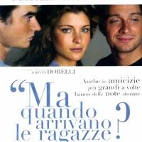 MA QUANDO ARRIVANO LE RAGAZZE? (2004) di Pupi Avati - recensione del film