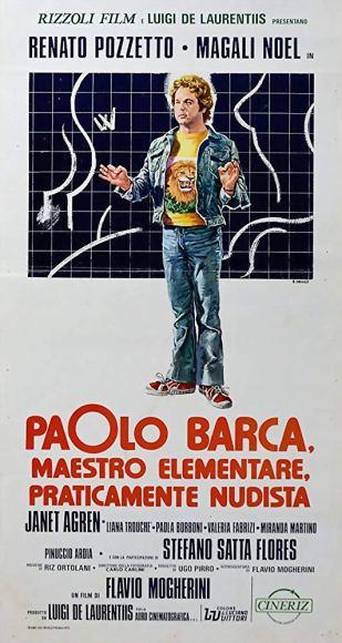 PAOLO BARCA, MAESTRO ELEMENTARE PRATICAMENTE NUDISTA locandina