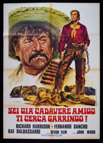 Sei già cadavere, amigo… ti cerca Garringo locandina 2